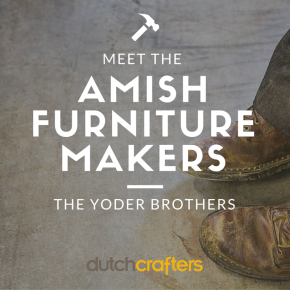 DUTCHCRAFTERS AMISH FURNITURE MAKERS