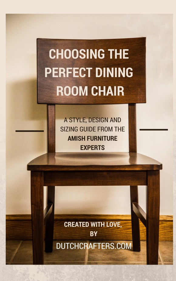 Dutchcrafters'Guide to Choosing the Perfect Dining Room Chair