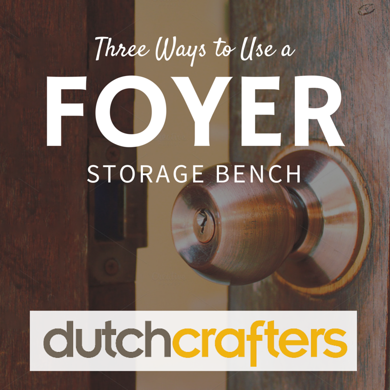 Three Ways to Use a Foyer Storage Bench