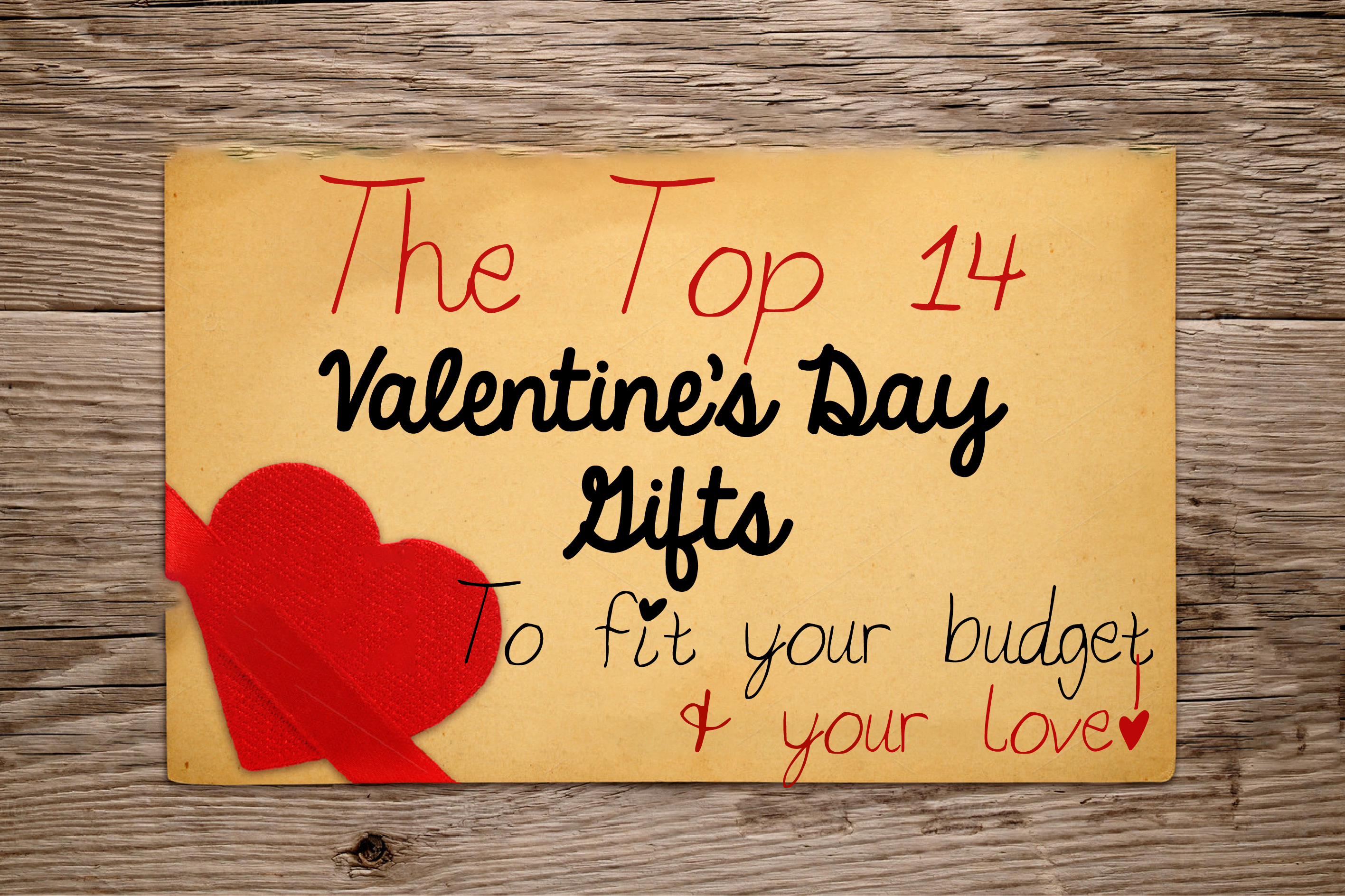 Top 14 Valentine's Day Gifts to Fit Your Budget and Your Love!