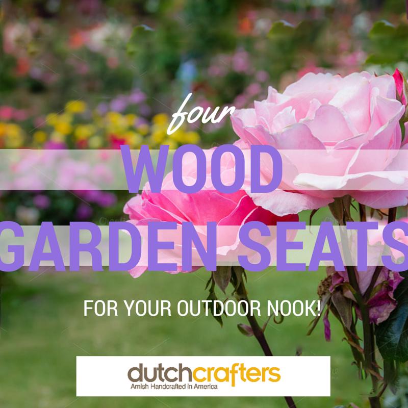 4 Garden Wood Seats for Your Outdoor Nook!