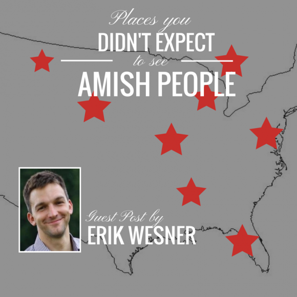 PLACES YOU DIDN'T EXPECT TO SEE AMISH PEOPLE