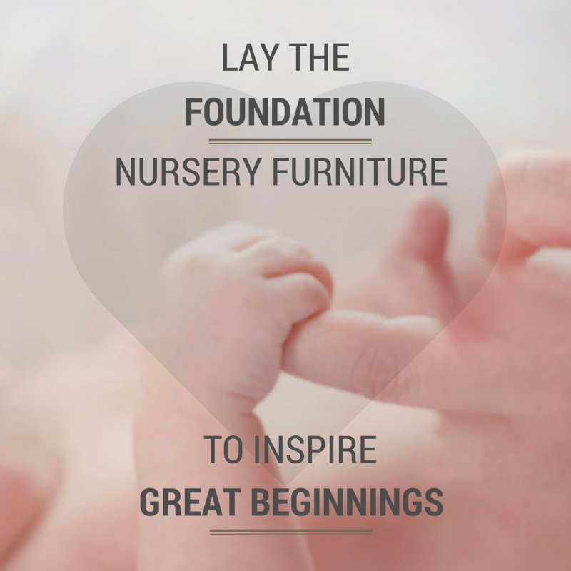 Lay the Foundation: Nursery Furniture to Inspire Great Beginnings