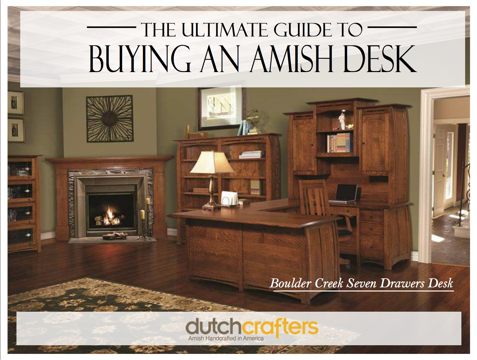 The Ultimate Guide to Buying an Amish Desk