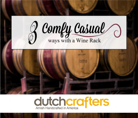 3-Comfy-Casual-Ways-with-a-Wine-Rack