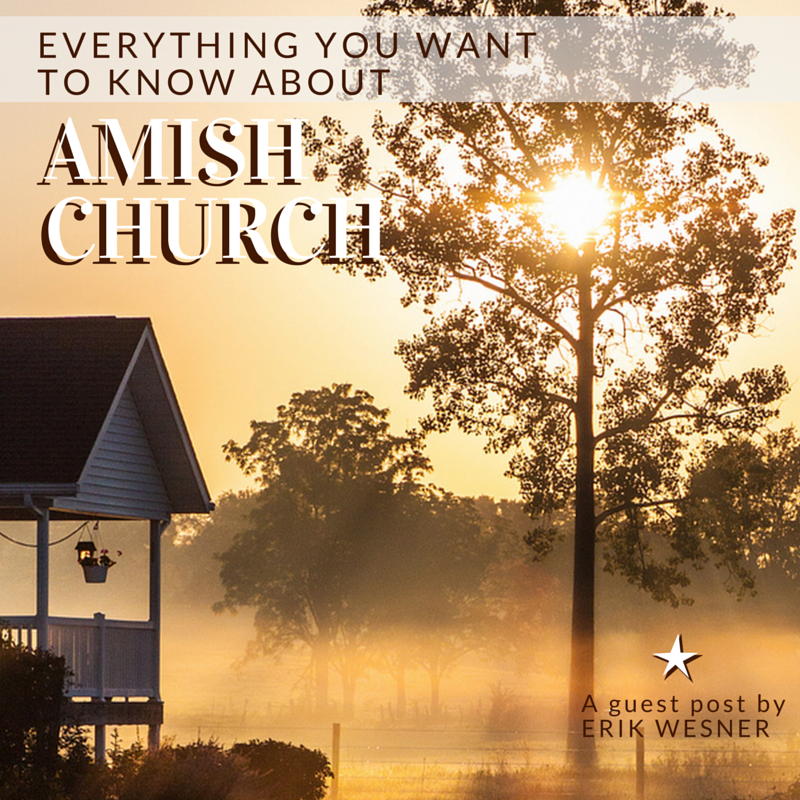 Everything You Want to Know About: Amish Church