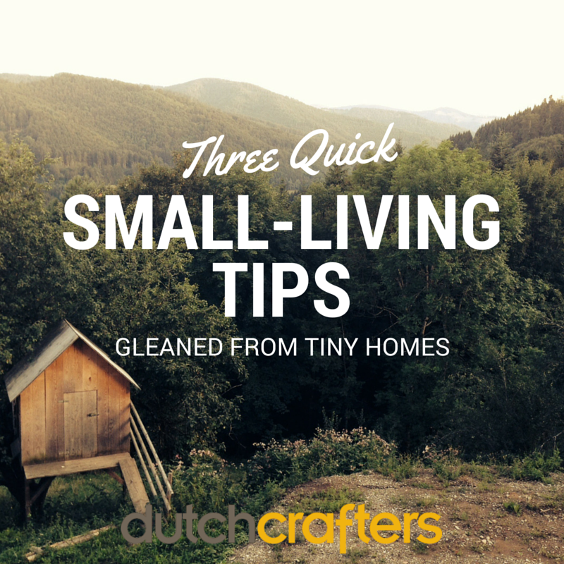 3 Quick Small-Living Tips Gleaned from Tiny Homes