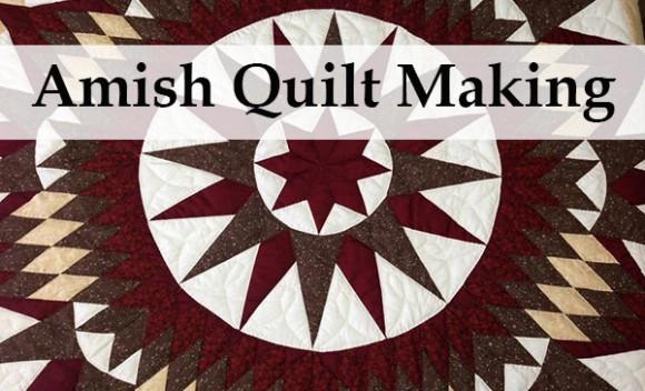 Amish Quilt Making