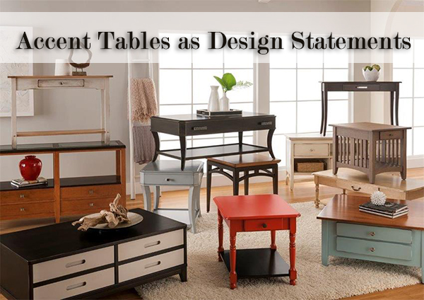 Accent Tables as Design Statements