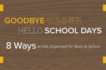 8 Ways to Get Organized for Back to School Blog Main Image