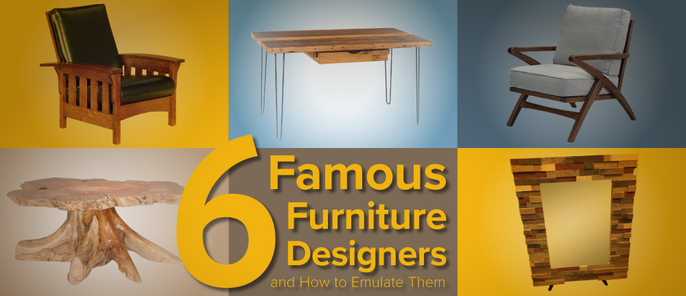 Famous furniture designers and how to emulate them timber to table - Celebrity furniture designers ...