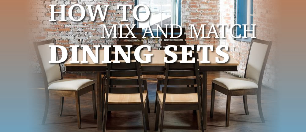 How To Mix And Match Dining Furniture Timber To Table