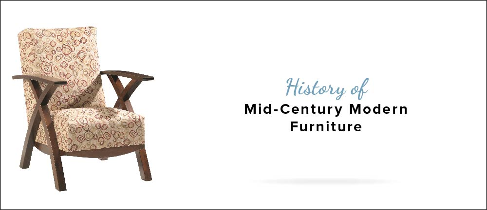 History Of Mid Century Modern Furniture