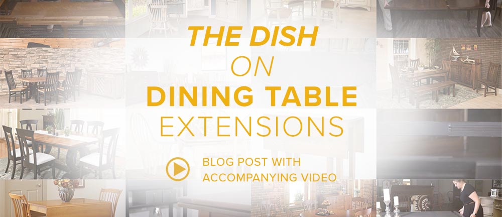 The Dish on Dining Table Extensions Blog Banner Image