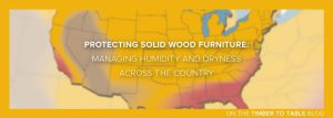 Protecting solid wood furniture with tips on managing humidity and dryness.