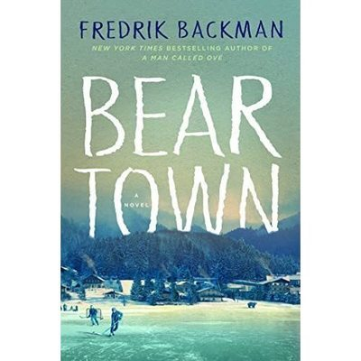 Beartown Novel