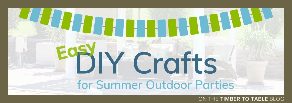 Easy DIY Crafts for Summer Outdoor Parties