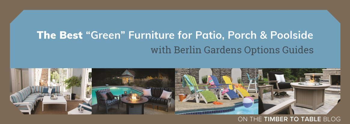 The Best Green Furniture for Patio Porch and Poolside