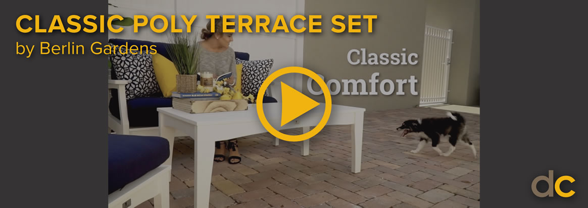 Classic Poly Terrace Set Video