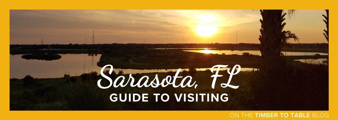 Guide to Visiting Sarasota Florida
