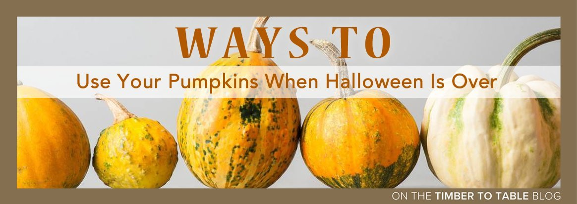 Ways to Use Your Pumpkins When Halloween Is Over