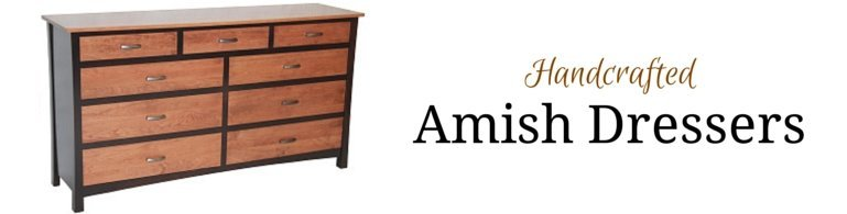 Handcrafted Amish Dressers