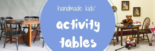 handmade wooden activity tables and playroom sets
