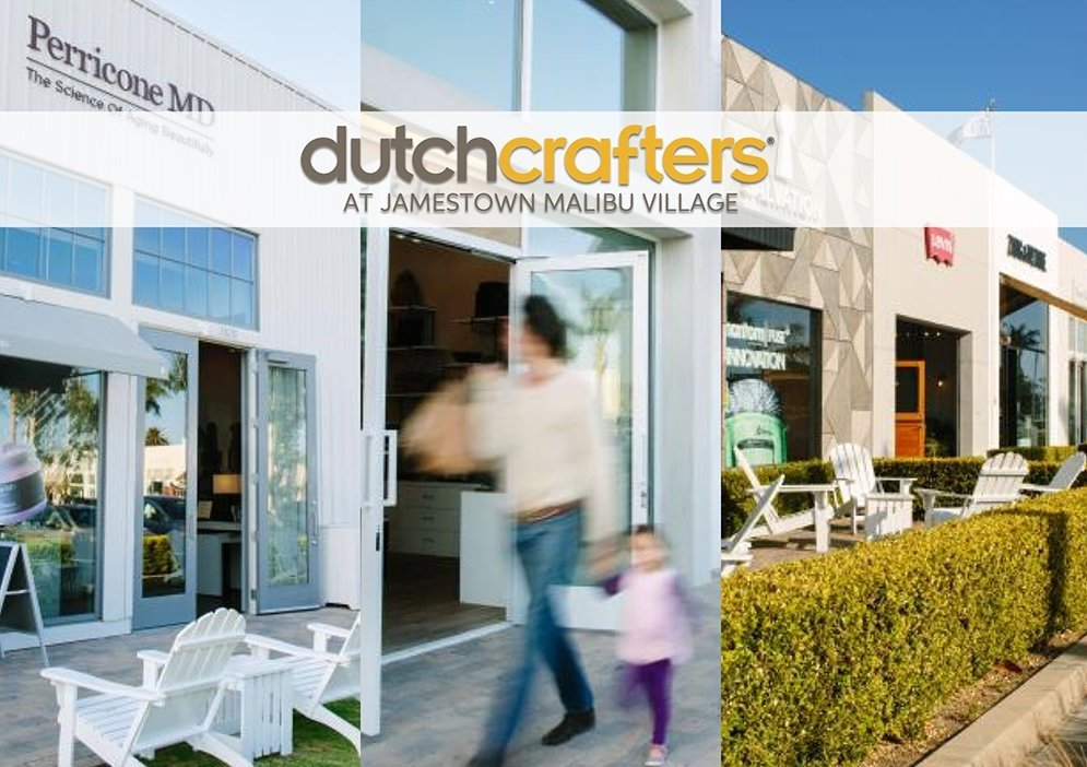 Dutchcrafters Business Customer Jamestown Malibu Village