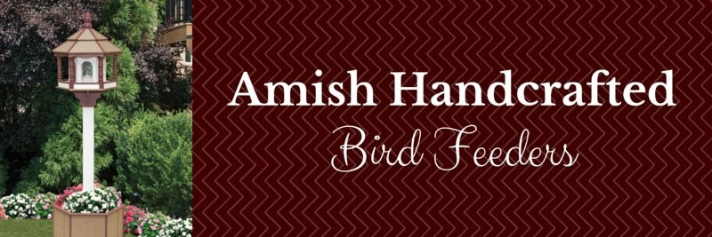 bird feeders handmade by Amish craftsmen