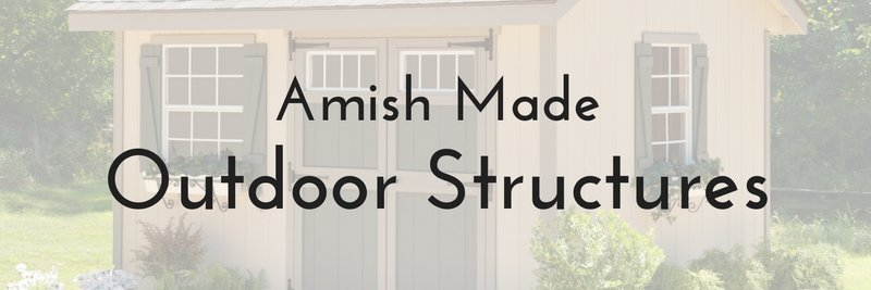 amish made outdoor structures