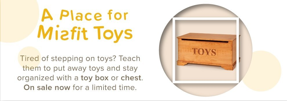 Save on all toy boxes today!