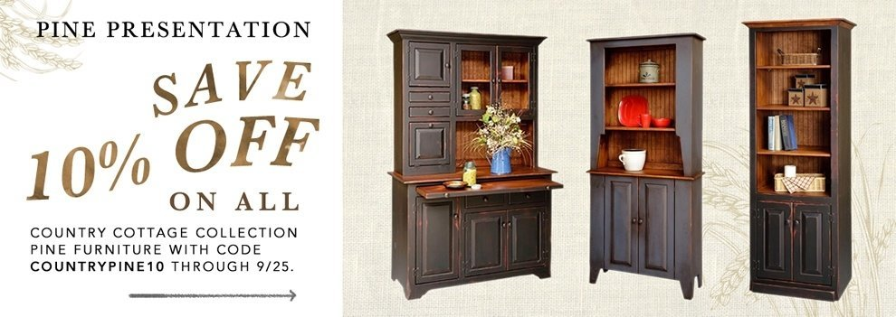Country Style Pine Furniture Sale - 10% Off Plus Free Shipping