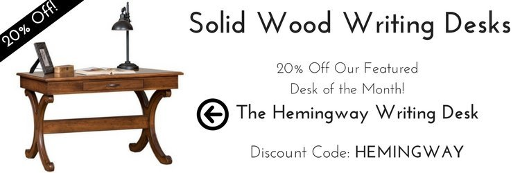 Hemingway Writing Desk Sale - 20% Off