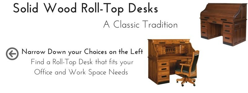 Amish Solid Wood Roll Top Desks by DutchCrafters Amish Furniture