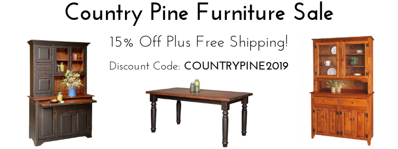 Country Style Pine Furniture Sale - 15% Off Plus Free Shipping