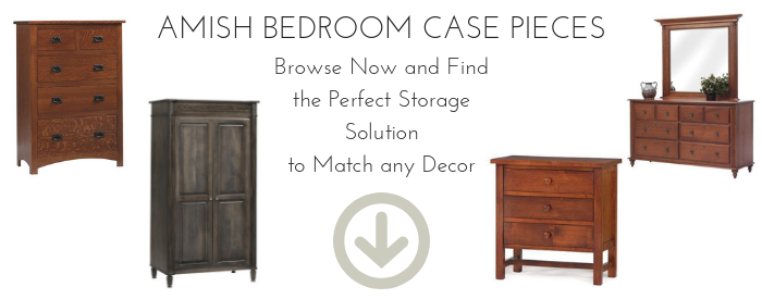 Amish Bedroom Case Pieces