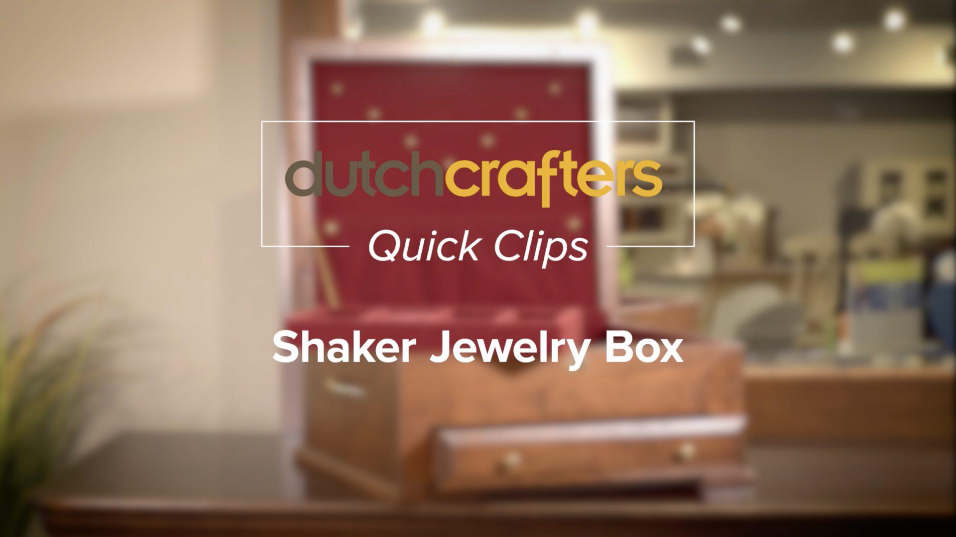 Shaker Jewelry Box