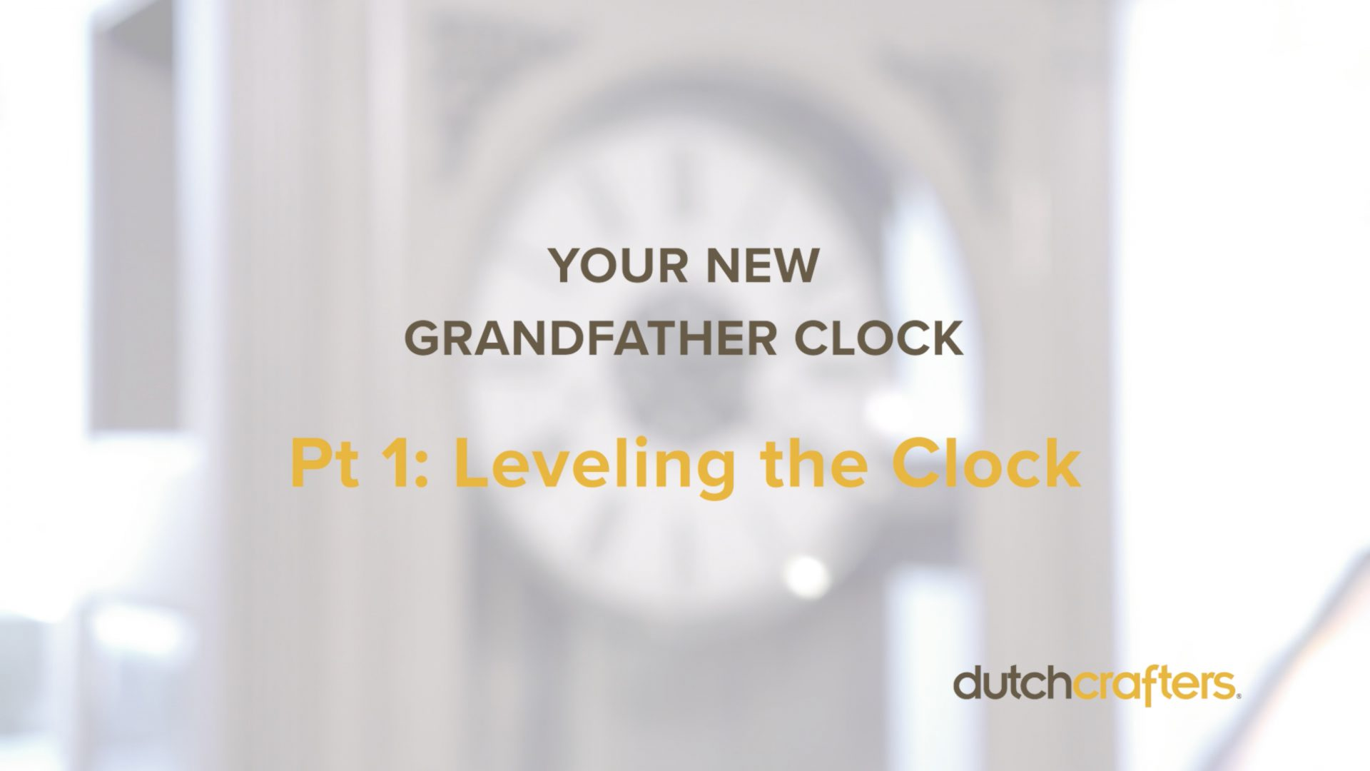 How to Assemble Your Grandfather Clock Videos