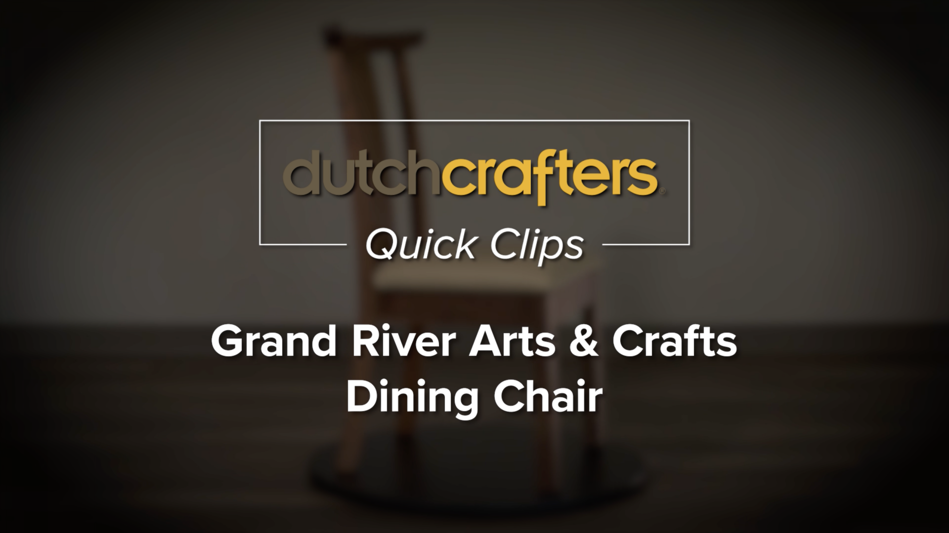 Grand River Dining Chair video title screen