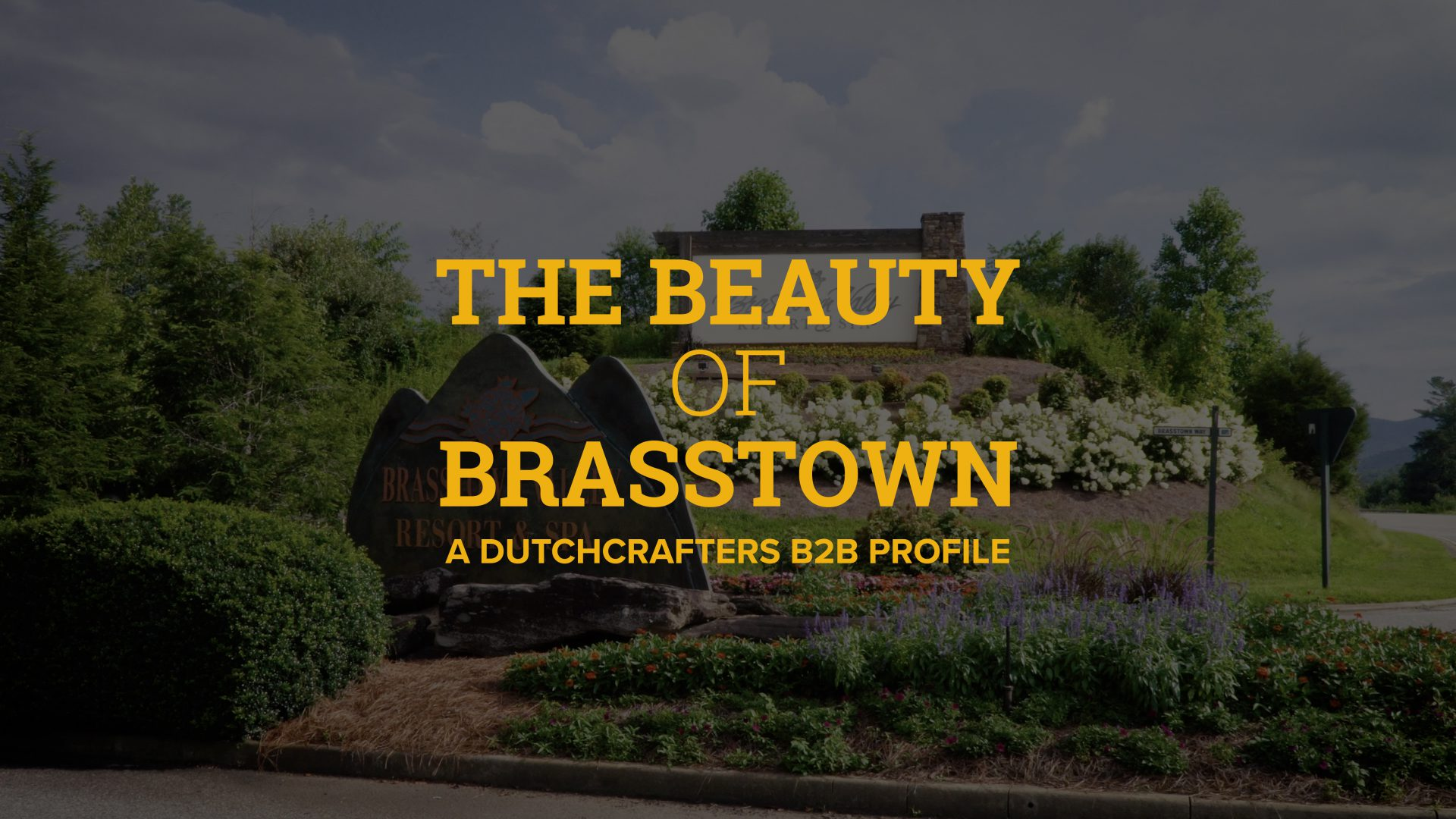 Brasstown: A DutchCrafters B2B Customer