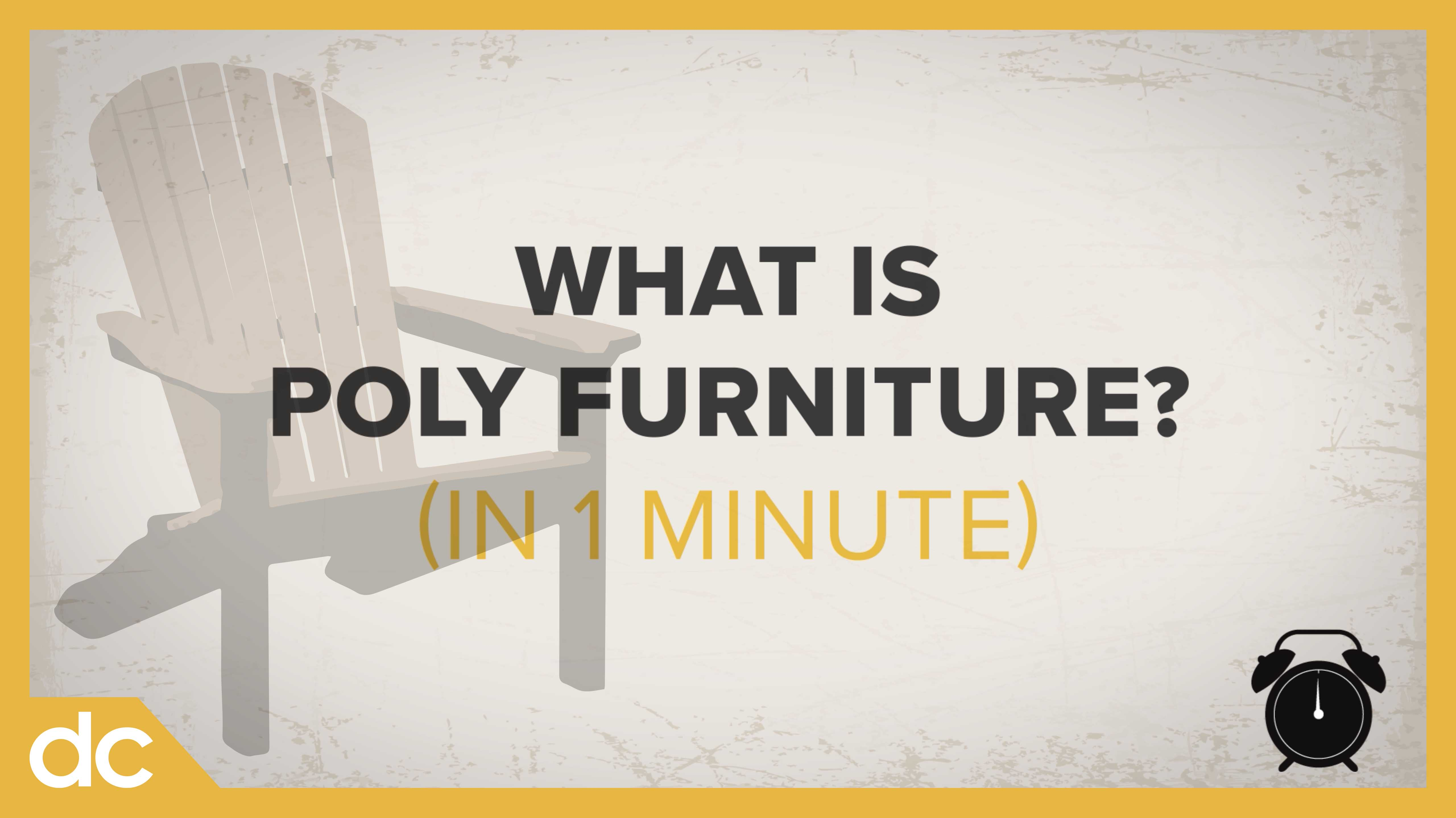 What is Poly Furniture? (in 1 Minute)