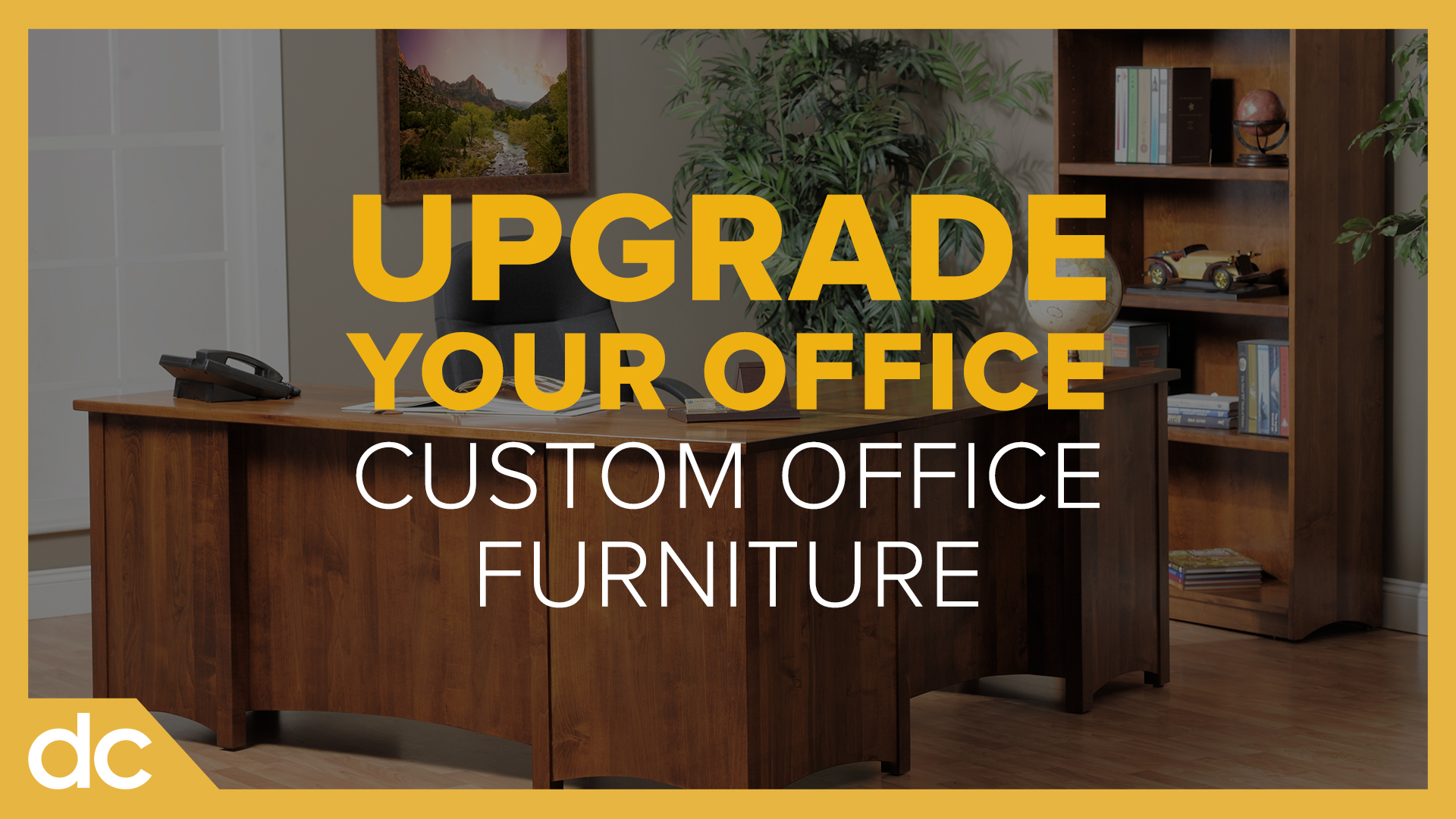 Upgrade your office custom office furniture