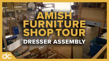 Amish Furniture Shop Tour Dresser Assembly
