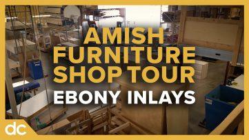 Amish Furniture Shop Tour Ebony Inlays