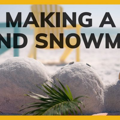 Making a Sand Snowman and Poly Beach Chairs