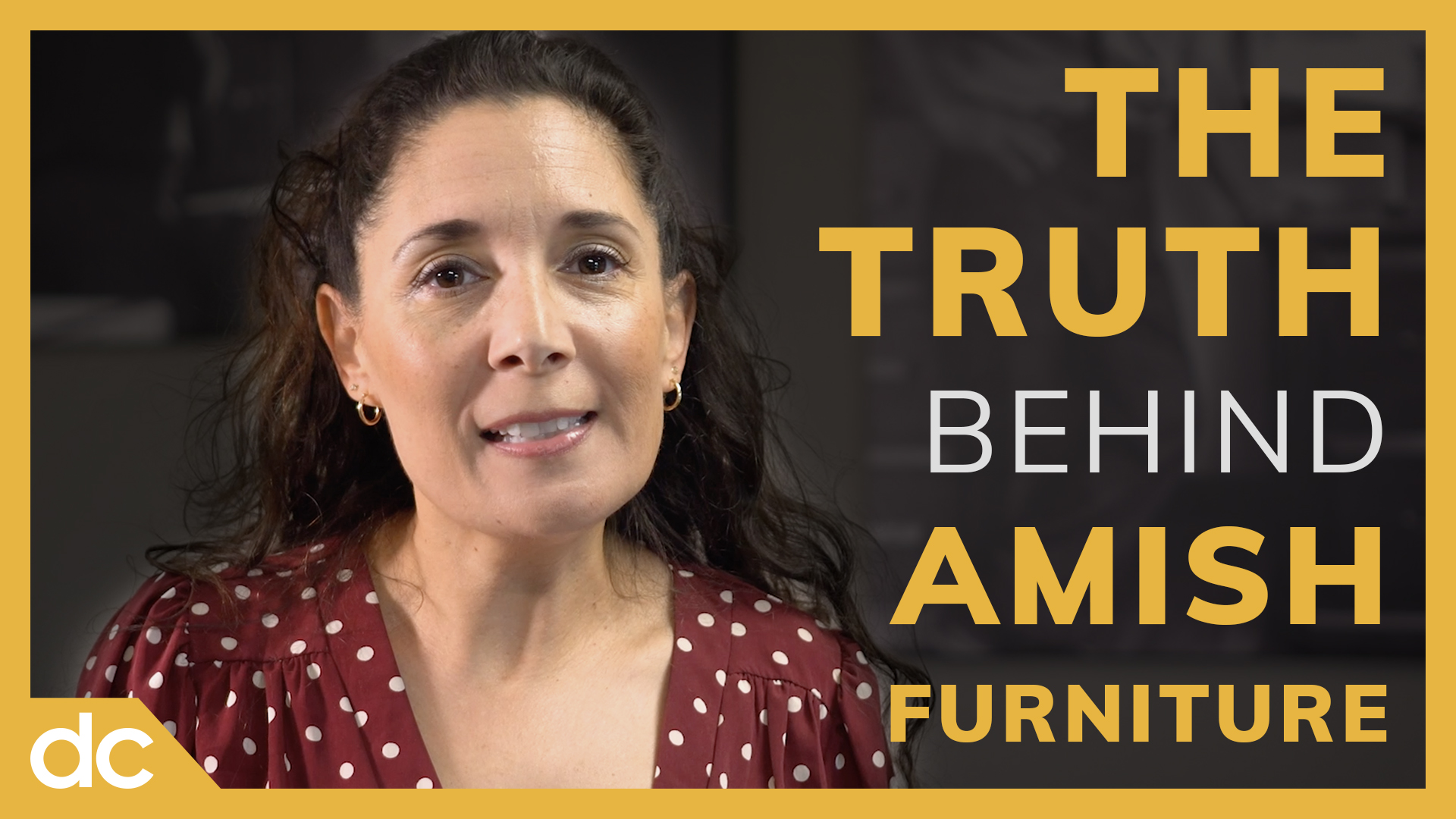 The Truth Behind Amish Furniture Video Title