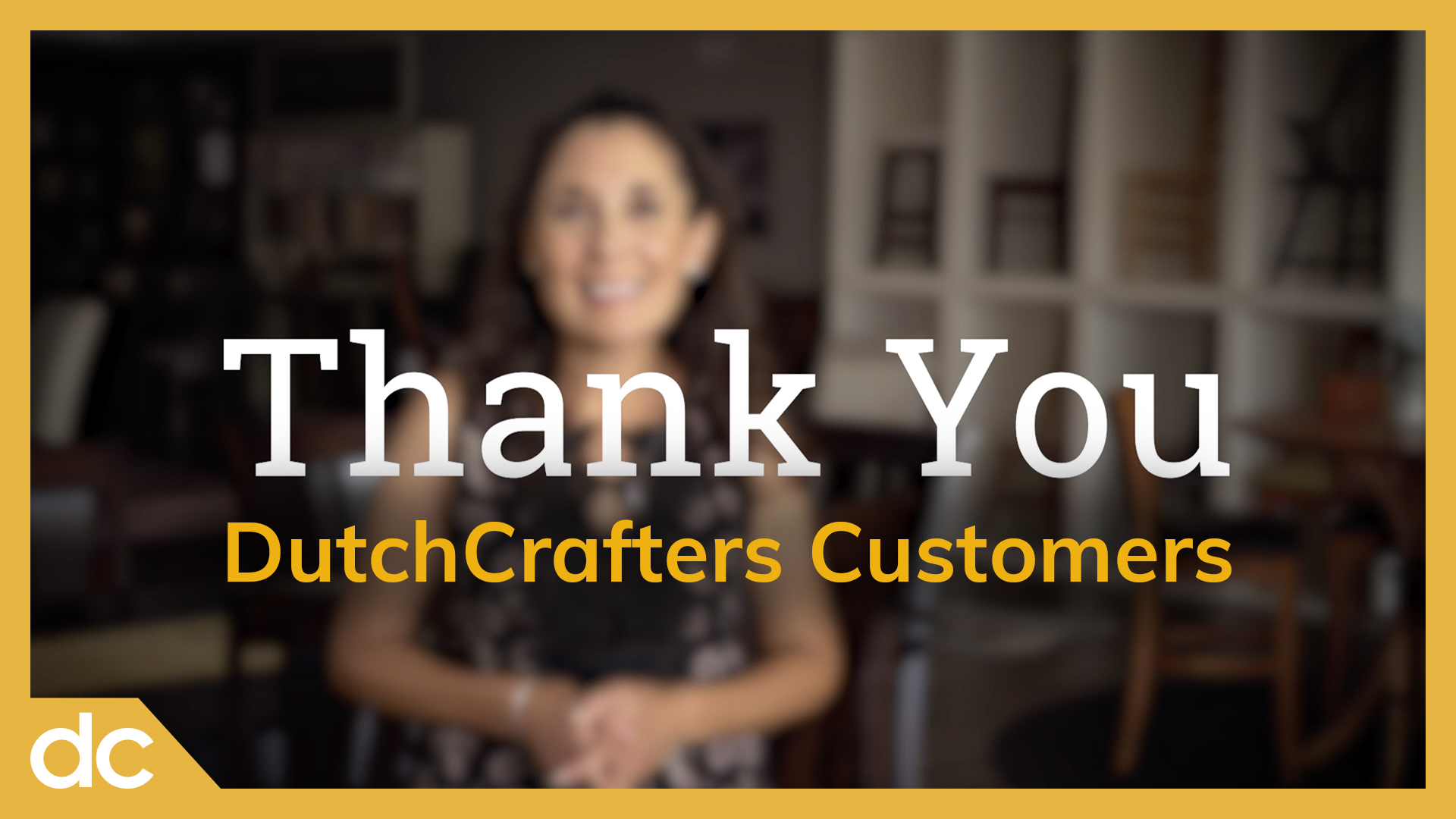 Thank You DutchCrafters Customers
