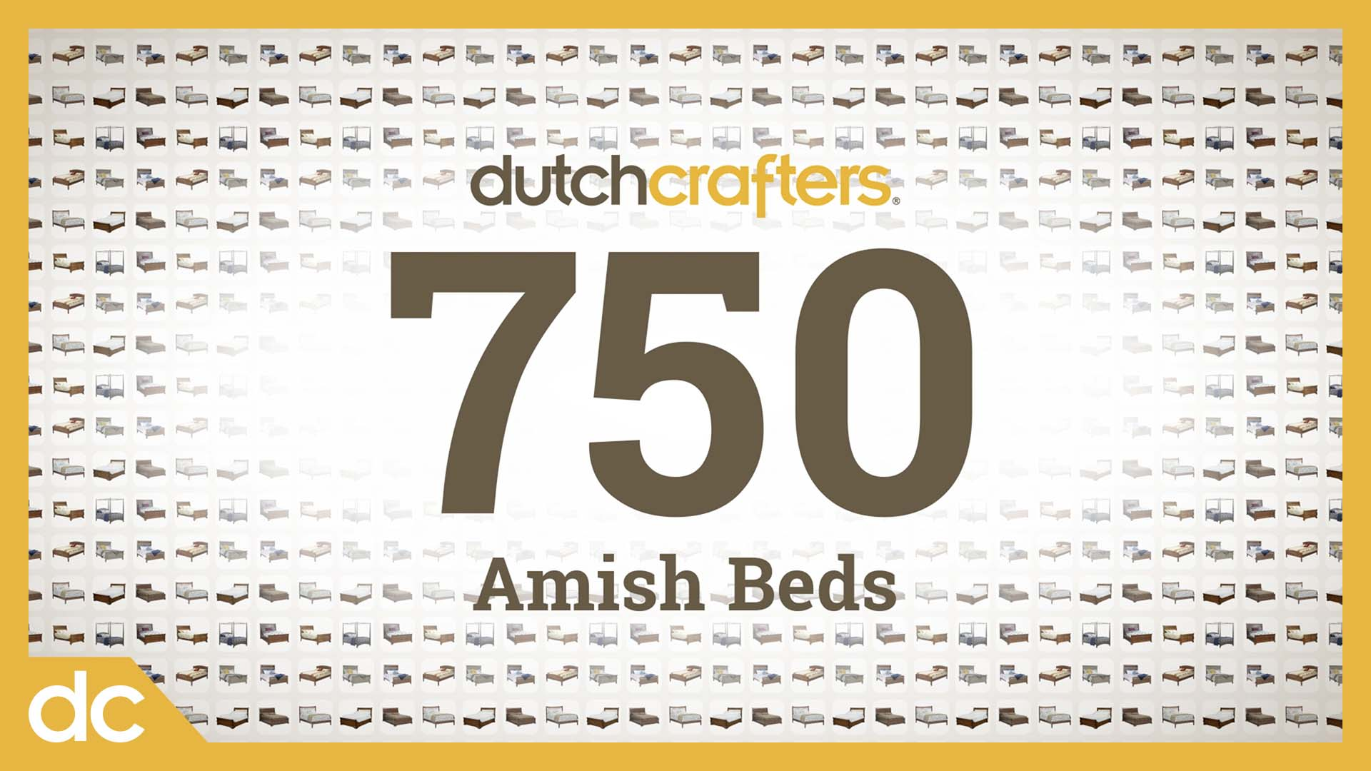 750 Amish Beds at DutchCrafters Title Image