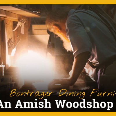 Bontrager Dining Furniture: An Amish Woodshop Story Title Image