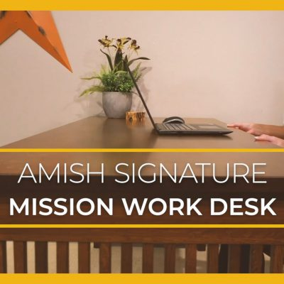 Video Title Image: Amish Signature Mission Work Desk